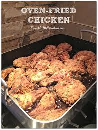 sweet little bluebird tried u0026 true oven fried chicken