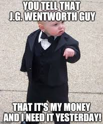Jg Wentworth Meme - baby godfather meme imgflip