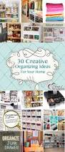 30 creative organization ideas for your home heart of wisdom