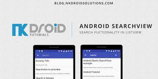tutorial android menu bar android searchview in listview exle tutorial nk droid