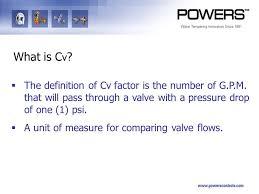 is cv pressure drop basics valve sizing ppt