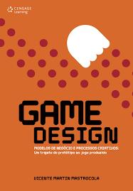 design foto livro game design modelos de negócio e processos criativos cengage learning