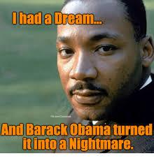I Had A Dream Meme - i had a dream fbcomcapitalists and barack obama turned tinto a
