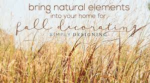 Decorating Your Home For Fall Bring Natural Elements Into Your Home For Fall Decorating