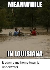 Meanwhile Meme Generator - meanwhile in louisiana memegenerator net it seems my home town is