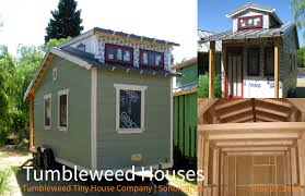 Tumbleweed Houses Living Small Part 4 California U2014 Vincent Baudoin