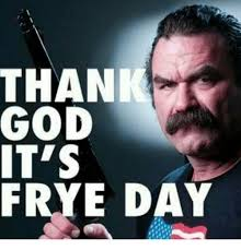 Thank God Meme - thank god it s frye day god meme on me me