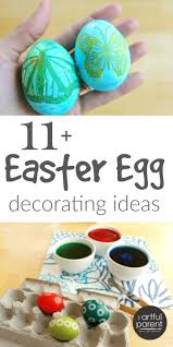 easter egg decorating ideas for kids 11 fun u0026 creative ways to