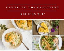 favorite thanksgiving dishes 2017 cooking with a wallflower