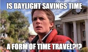 Meme S - 15 daylight savings memes to help you spring forward with a few