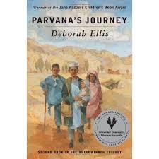 parvana u0027s journey the breadwinner 2 by deborah ellis