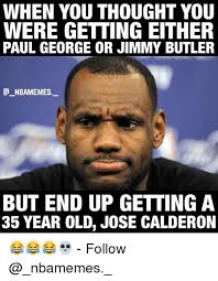 Paul George Memes - when you thought you were getting either paul george or jimmy