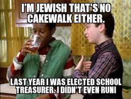 No Cake Meme - i m jewish that s no cakewalk either weknowmemes