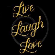 Live Laugh And Love by Graphics For Live Laugh Love Glitter Graphics Www Graphicsbuzz Com
