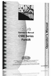 buy clark c500 series forklift operators manual in cheap price on