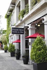 mount view hotel calistoga quiet luxury right on lively lincoln