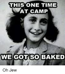 Jew Meme - 25 best memes about oh jew oh jew memes