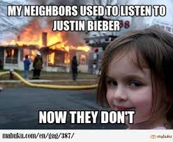 Fire Girl Meme - they used to listen to justin bieber mabuku the funny hamster