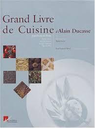 9782848440507 grand livre de cuisine d alain ducasse abebooks