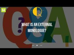Meaning Of Interior Monologue What Is An External Monologue Youtube