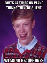 Meme Bad Luck Brian - farts 47 times bad luck brian know your meme