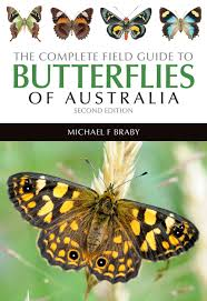 the complete field guide to butterflies of australia michael