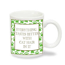 novelty coffee mugs brand new u0027everything tastes better with cat hair in it u0027 novelty
