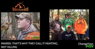 Curtain Call Mp3 Niw005 That U0027s Why They Call It Hunting Not Killing Change Your Pov