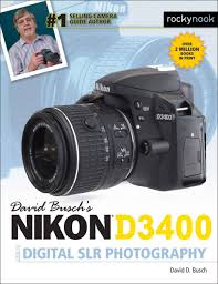 david busch u0027s nikon d3400 guide to digital slr photography david