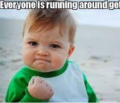 Running Kid Meme - meme maker everyone is running around getting milk and bread and