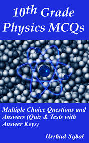 10th grade physics mcqs multiple choice questions and answers