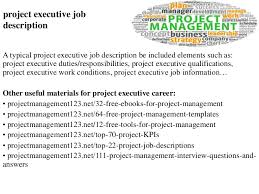 Project Manager Job Description For Resume by Project Executive Job Description