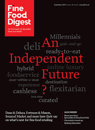ffd september 2017 by guild of fine food issuu