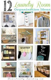 Storage Ideas For Laundry Rooms by 12 Laundry Room Organization Ideas Domestically Speaking