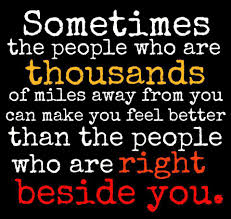 Feel Better Love Quotes by Yoddler Sometimes The People Who Are Thousands Of Miles Away