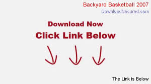 backyard basketball 2007 free download instant download video