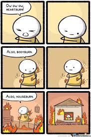 Heartburn Meme - heart burn by jakd77 meme center