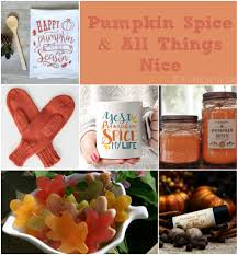 Hostess Gifts Ideas by Gift Ideas Pumpkin Spice And All Things Nice