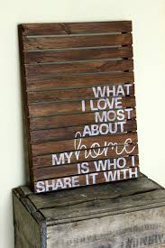 wall decor signs for home what i love most about my home is who i share it with rustic