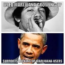 Marijuana Meme - cannabis historian on twitter obama marijuana weed legalizeit