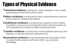 Pattern Physical Evidence | types of evidence classification of evidence ppt video online download