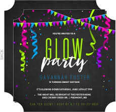 glow in the party ideas for teenagers birthday invitations birthday party invitations