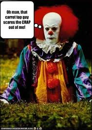 Funny Clown Memes - oh man that carrot top guy scares the crap out of me cheezburger