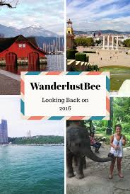 looking back on 2016 it s been an amazing year for wanderlust bee