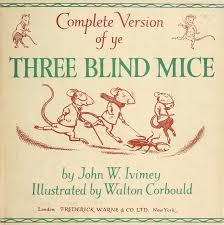 The Blind Mice Three Blind Mice U201d Classic Books Read Gov
