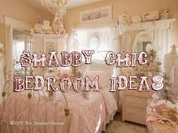 shabby chic bedroom ideas shabby chic bedroom ideas my guide to transform with vintage style