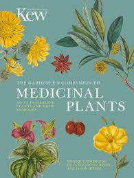 images of plants the gardener u0027s companion to medicinal plants kew gardens shop