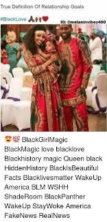 Black Relationship Memes - true definition of relationship goals black love ah ig