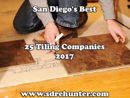san diego s best 25 tiling companies in 2017