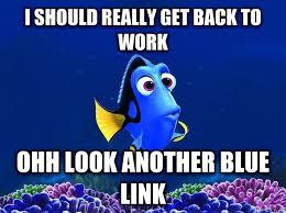 Dory Memes - dory at work meme guy
